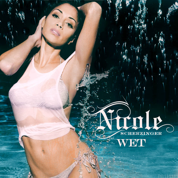 Nicole Scherzinger - Wet FanMade Single Cover Made by BB111111.png - 636.36 KB
